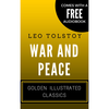 War And Peace : Golden Illustrated Classics