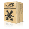 Slave Narrative Six Pack - Uncle Tom's Cabin, Twelve Years A Slave, Journal of a Residence on a