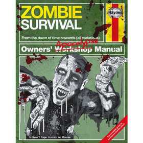 Zombie Survival Manual: The complete guide to surviving a zombie attack